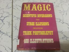 magic stage illusions snd scientific diversions   [英文版]神奇的舞台幻术和科学消遣