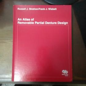 An atlas of removable partial denture design  可摘局部义齿设计图集