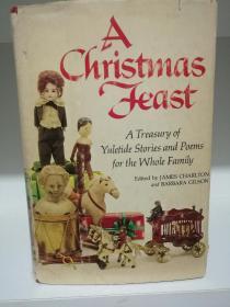 圣诞文学经典 A Christmas feast:A treasury of yuletide stories and poems for the whole family (文学经典)英文原版书