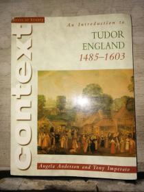 context  An Introduction to TUDOR ENGLAND 1485--1603(英文原版)16开本