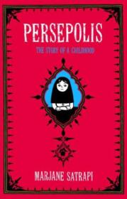 Persepolis:The Story of a Childhood