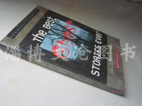The Best Ghost Stories Ever (Scholastic Classics)【36开 英文原版】(有史以来最棒的鬼故事(经书))【有水迹】