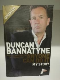 邓肯·班纳坦自传 Anyone Can Do It:My Story by Duncan Bannatyne (投资)英文原版书
