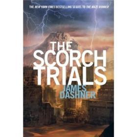 The Scorch Trials灼热试炼 英文原版 James Dashner詹姆斯戴许纳著 Random House Children's Books 9780385738767