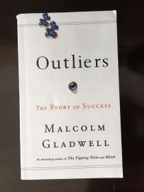 Outliers The Story of Success 成功的秘诀 英文原版 2008 by Malcolm Gladwell