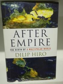 帝国之后:多极化世界的诞生 After Empire The Birth of a Multipolar World by Dilip Hiro(国际政治)英文原版书