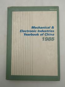 Mechanical&Electronic Industries Yearbook Of China 1985