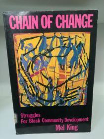 Chain of Change:Struggles for Black Community Development by Mel King (美国黑人研究)英文原版书