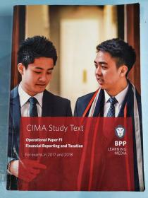 正版 CIMA F1 Financial Reporting and Taxation (Study Text) For exams in 2017 and 2018 BPP LEANING MEDIA  9781509706839
