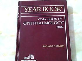 Year Book of Ophthalmology (硬精装) 【详见图】 眼科学年鉴 2002