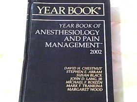 The Year Book of ANESTHESIOLOGY AND PAIN MANAGEMENT 2002 (硬精装) 【详见图】