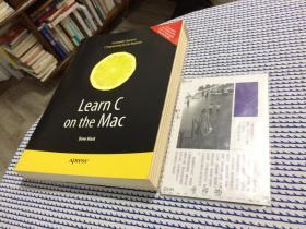 英文原版   Learn C on the Mac : a complete course in C programming for the beginner  在Mac上学习C语言