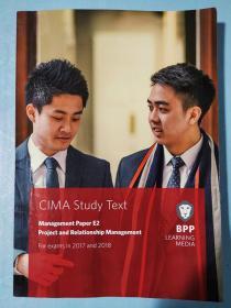 正版 CIMA E2 Project and Relationship Management (Study Text) For exams in 2017 and 2018 BPP LEANING MEDIA 9781509706815
