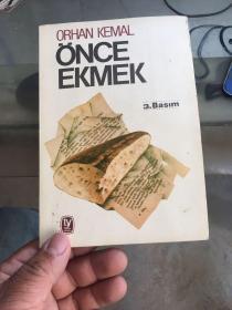 ORHAN KEMAL ONCE EKMEK 襄胚  有个签名