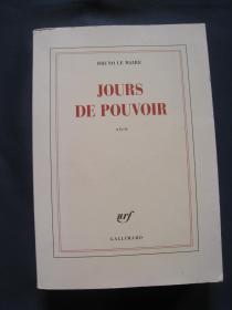 Jours de pouvoir  2013年法国Gallimard印刷 法语原版