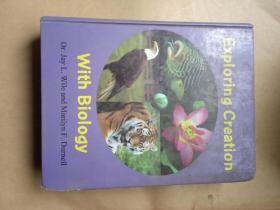 EXPLORING CREATION WITH BIOLOGY探索建立与生物学(9品2000年英文原版16开精装578页)5102