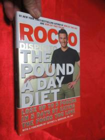 The Pound a Day Diet: Lose Up to 5 Pounds in 5 Days by Eating the Foods You Love     (16开,硬精装 )    【详见图】