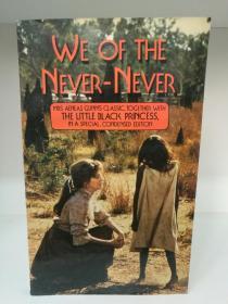 We of the Never Never by Mrs Aeneas Gunn (Angus & Robertson 版)(澳大利亚文学)英文原版书