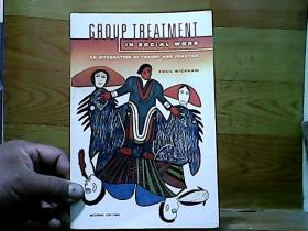 GROUP TREATMENT IN SOCIAL WORK