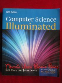 Computer Science Illuminated(Fifth Edition)计算机科学概论(第5版 英语原版 平装本)