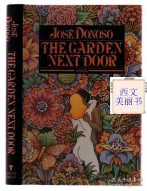 【签名本】何塞·多诺索《旁边的花园》英文译本 The Garden Next Door 1992年初版精装