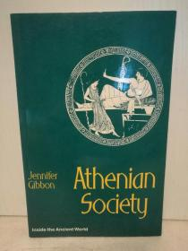 古代雅典社会研究 Athenian Society  Inside the Ancient World by Jennifer Gibbon (古希腊研究)英文原版书
