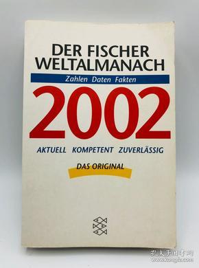 Der Fischer Weltalmanach 2002. Zahlen, Daten, Fakten. Aktuell. Kompetent. Zuverlässig. 德文原版《费舍尔·韦尔塔尔马纳赫-2002年》