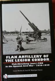 《Flak Artillery of the Legion Condor: Flak Abteilung (mot.) F/88 in the Spanish Civil War 1936-1939》残书