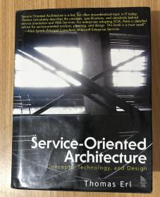 Service-Oriented Architecture: Concepts, Technology, and Design SOA概念、技术与设计 9780131858589 0131858580