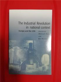 The Industrial Revolution in National Context: Europe and the USA (欧洲与美国之工业革命)研究文集