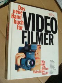 Das neue handbuch für Video Filmer 视频影视制作指导,德文原版 精装大12开,扉页有工整的德文笔记留言