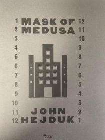 现货  MASK OF MEDUSA /JOHN HEJDUK  约翰  海杜克《美杜莎的面具》英文版