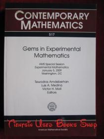 Gems in Experimental Mathematics(Contemporary Mathematics)实验数学中的瑰宝(当代数学丛书 英语原版 平装本)