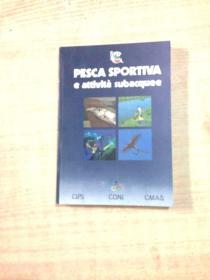 PESCA SPORTIVA E ATTIVITA  SUBACQUEE   钓鱼和潜水活动