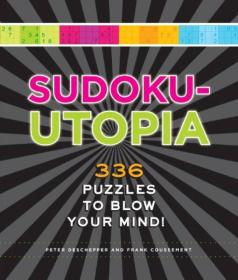 Sudoku-Utopia  336 Puzzles to Blow Your Mind!