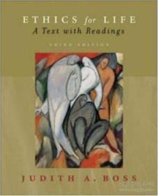 Ethics For Life W/ Free Powerweb : A Text With Readings( Third Edition) 生命伦理学:一本有阅读资料的文本(第三版) 正版多图 孔网珍稀
