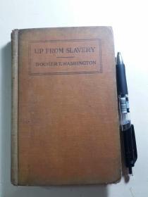 晚清(1901年)外文原版精装小说:《 UP FROM SLAVERY》(超越奴役)