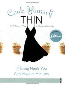 Cook Yourself Thin: Skinny Meals You Can Make in Minutes (Voice