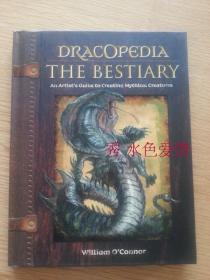幻想龙等生物画集设定 美版精装 Dracopedia The Bestiary: An Artists Guide to Creating Mythical Creatures