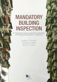Mandatory Building Inspection—An Independent Study on Aged Private Buildings and Professional Workforce in Hong Kong