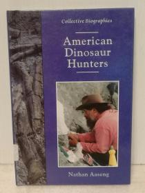 美国的恐龙猎手 American Dinosaur Hunters by  Nathan Aaseng(自然地理)英文原版书