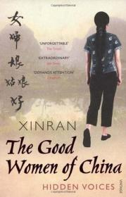 The Good Women of China:Hidden Voices