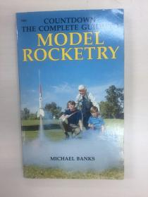 The complete guide to model rocketry 火箭模型完全指南