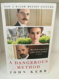 危险方法 A Dangerous Method:The Story of Jung, Freud and Sabina Spielrein by John Kerr (电影原著)英文原版书