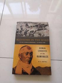 Blossoms in the Wind : Human Legacies of the Kamikaze
