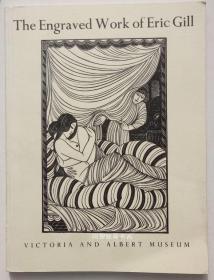 《艾立克·吉尔版画作品集》英国维多利亚阿尔伯特博物馆藏图录木版画铜版画插图藏书票等