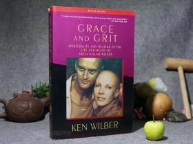 【英文原版】《Grace and Grit》(超越死亡:恩宠与勇气)2000年版 品好※ [Spirituality and Healing in the Life and Death of Treya Killam Wilber(第二版) -讲述崔雅 威尔伯 情侣共同抗击治疗癌症 病中日记 生命体验]