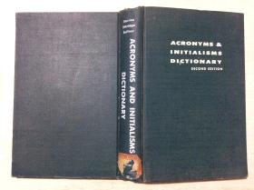 Acronyms and initialisms Dictionary: Second Edition缩合语与首母字典第2版(英文)精装