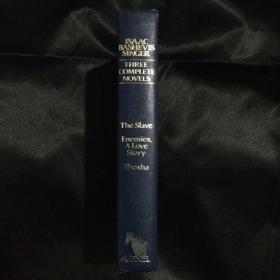 辛格小说三种  Isaac Bashevis Singer: Three Complete Novels : The Slave : Enemies, a Love Story : Shosha