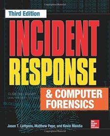 Incident Response & Computer Forensics 3e 英文原版  计算机取证:应急响应精要 网络信息与计算机安全丛书:计算机取证技术